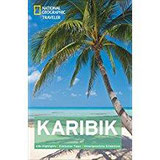 National Geographic Traveler Karibik