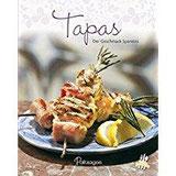 Tapas Der Geschmack Spaniens (Leicht gemacht)