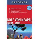 Baedeker Reiseführer Golf von Neapel, Ischia, Capri mit GROSSER REISEKARTE