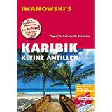 Karibik Kleine Antillen - Reiseführer von Iwanowski Individualreiseführer mit Extra-Reisekarte und Karten-Download (Reisehandbuch)