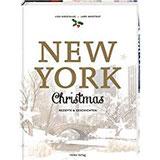 New York Christmas Rezepte und Geschichten