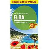 MARCO POLO Reiseführer Elba, Toskanischer Archipel Reisen mit Insider-Tipps. Mit EXTRA Faltkarte & Cityatlas