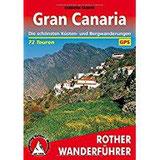 Gran Canaria Die schönsten Küsten- und Bergwanderungen. 72 Touren. Mit GPS-Tracks (Rother Wanderführer)