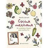 Cocina mexicana Die wunderbaren Rezepte meiner Großmutter