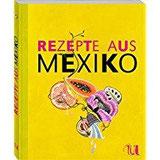 Rezepte aus Mexiko (Sonderausgabe)