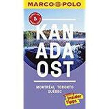 MARCO POLO Reiseführer Kanada Ost, Montreal, Toronto, Québec Reisen mit Insider-Tipps. Inklusive kostenloser Touren-App & Update-Service