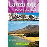 Lanzarote – Zeit für das BesteHighlights – Geheimtipps –Wohlfühladressen