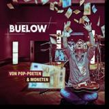 BUELOW - Von Pop-Poeten&Moneten