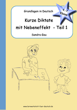kurze Diktate, Diktate zu Rechtschreibregeln, Diktate zu Lernwörter, Diktate zu s-Laute, Diktate zu das dass, Diktate zur Kommasetzung