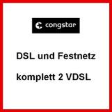 VDSL und Festnetz Anschluss komplett 2 von congstar