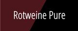 Weingut Hufnagel Neckenmarkt, Rotweine Pure