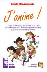 Un guide pour animer des groupes d'enfants
