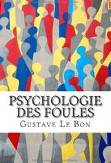 Psychologie des foules, Gustave Le Bon, Ultraletters (2013).