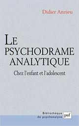 Le psychodrame analytique, ouvrage de Didier Anzieu.