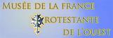 Musée de la France Protestante de l'ouest