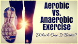 Aerobic or anaerobic exercise?