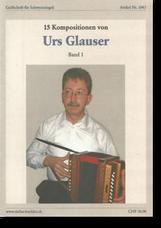 Notenheft Urs Glauser - Schwyzerörgeli lernen - örgeli-studio Schwyz