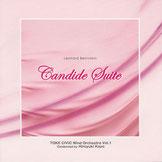 「キャンディード組曲」Vol.1