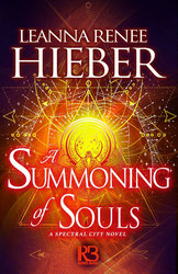 A SUMMONING OF SOULS (Spectral City 3) - Now available for pre-order in digital and paperback wherever books are sold!