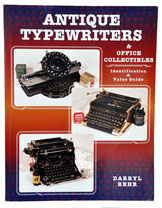 ANTIQUE TYPEWRITERS Darryl Rehr 1997