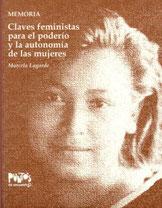 Claves feministas para el poderío y la autonomía de las mujeres. Marcela Lagarde
