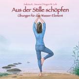 ShenDo Verlag Aus der Stille schöpfen Stellshagen/Ostsee