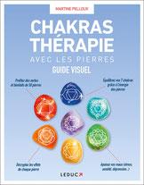 Pierres de Lumière, Chakras thérapie avec les pierres, tarots, lithothérpie, bien-être, ésotérisme