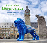 """Die Textmamsell: Buchcover """"Remscheider Löwenparade"""" (Text, Konzeption, Redaktion)"""