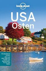 Lonely Planet Reiseführer USA Osten (Lonely Planet Reiseführer Deutsch) Reiseführer USA Ostküste