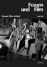 Frauen Film Arbeit – Frauen und Film Heft 69