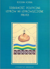 Działalność polityczna Łemków na Łemkowszczyźnie 1918-1921