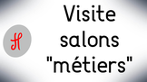 "Visite salons ""métiers"""