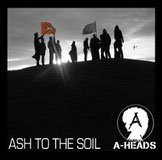 A-HEADS - Ash to the Soil