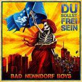 Bad Nenndorf Boys - Du sollst frei sein