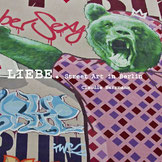 Liebe.Street Art in Berlin