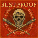 Rust Proof / Worst - Violent Assault from the Southern Sphere