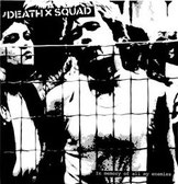 DEATHxSQUAD - In memory of all my enemies
