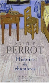 Histoire de chambres, Michelle Perrot