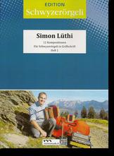 Notenheft Simon Lüthi - Schwyzerörgeli lernen - örgeli-studio Schwyz