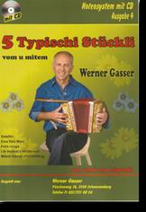 Notenheft Werner Gasser - Schwyzerörgeli lernen - örgeli-studio Schwyz