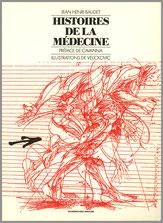 Jean Henri Baudet Histoires de la médecine Dumerchez Bernard Editions Editeur