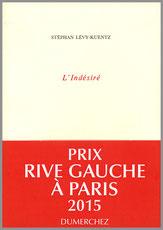 Stéphan Lévy-Kuentz L'Indésiré Dumerchez Bernard Editions Editeur
