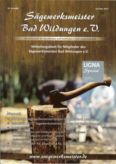 Mitteilungsblatt Sägewerksmeister & Holztechniker Bad Wildungen e.V. Mitteilungsblatt Sommer 2017