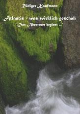 Atlantis - was wirklich geschah