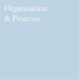 Organisation & Prozesse