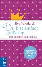 Eva Wlodarek - Du bist einfach großartig (Buch)
