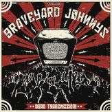 "Graveyard Johnnys ""Dead Transmission"""