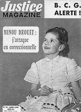 """Page de couverture du magasine """"Justice"""" : Minou Drouet attaque en correctionnelle"""