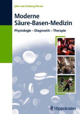 Moderne Säure-Basen-Medizin, Dr. John van Limburg Stirum (2008), Buch vergriffen