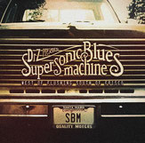 Supersonic Blues Machine - das rockt!!! (Foto: Mascot)